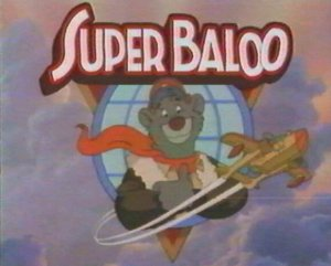 Dessins Animés : Super Baloo